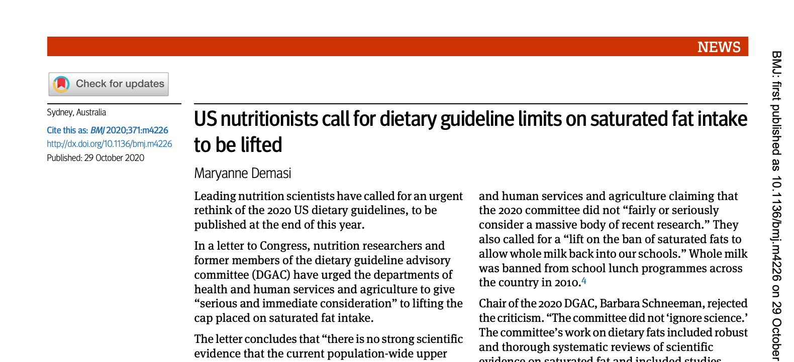 """Demasi, Maryanne. """"US Nutritionists Call for Dietary Guideline Limits on Saturated Fat Intake to Be Lifted.""""  BMJ , October 29, 2020, m4226.  https://doi.org/10.1136/bmj.m4226 ."""